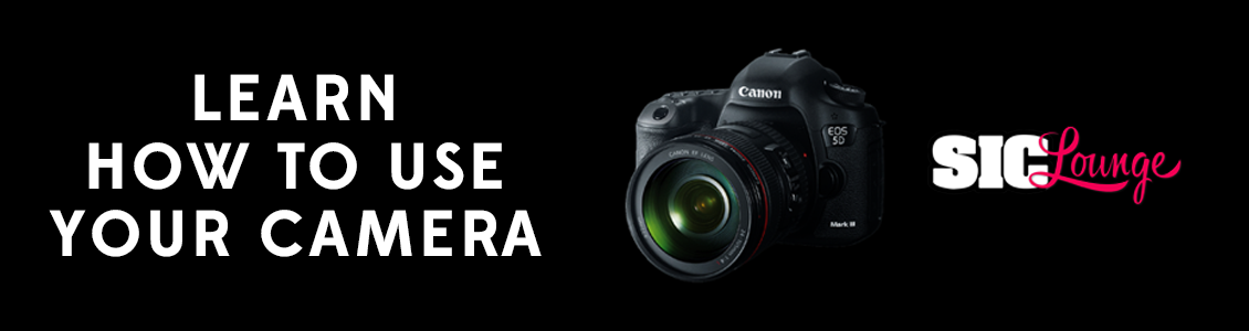 Learn-How-To-Use-Your-Camera